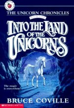Review: Into The Land of Unicorns by Bruce Coville