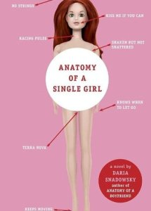Anatomy of a Single Girl (Anatomy, #2)