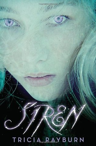 Review of Siren by Tricia Rayburn