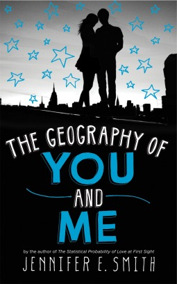 The Geography of You and Me by Jennifer E Smith: A Review
