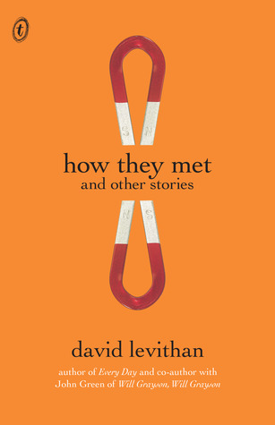 How They Met, and Other Stories