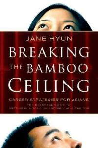 Breaking the Bamboo Ceiling : Jane Hyun : 9780060731199