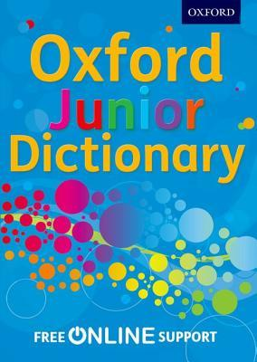 Oxford Junior Dictionary  Oxford Dictionaries  9780192756879