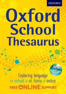Oxford School Thesaurus Oxford Dictionaries 9780192756909