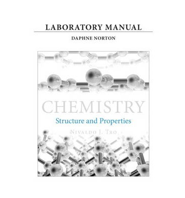 Laboratory Manual for Chemistry: Structure and Properties