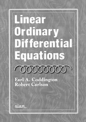 Linear Ordinary Differential Equations : Robert Carlson