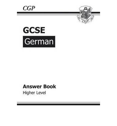 GCSE German Answers (for Workbook) Higher (A*-G Course