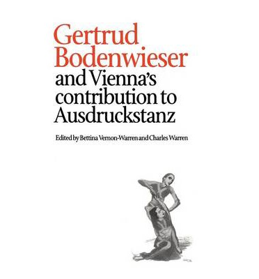 Gertrud Bodenwieser and Vienna's Contribution to