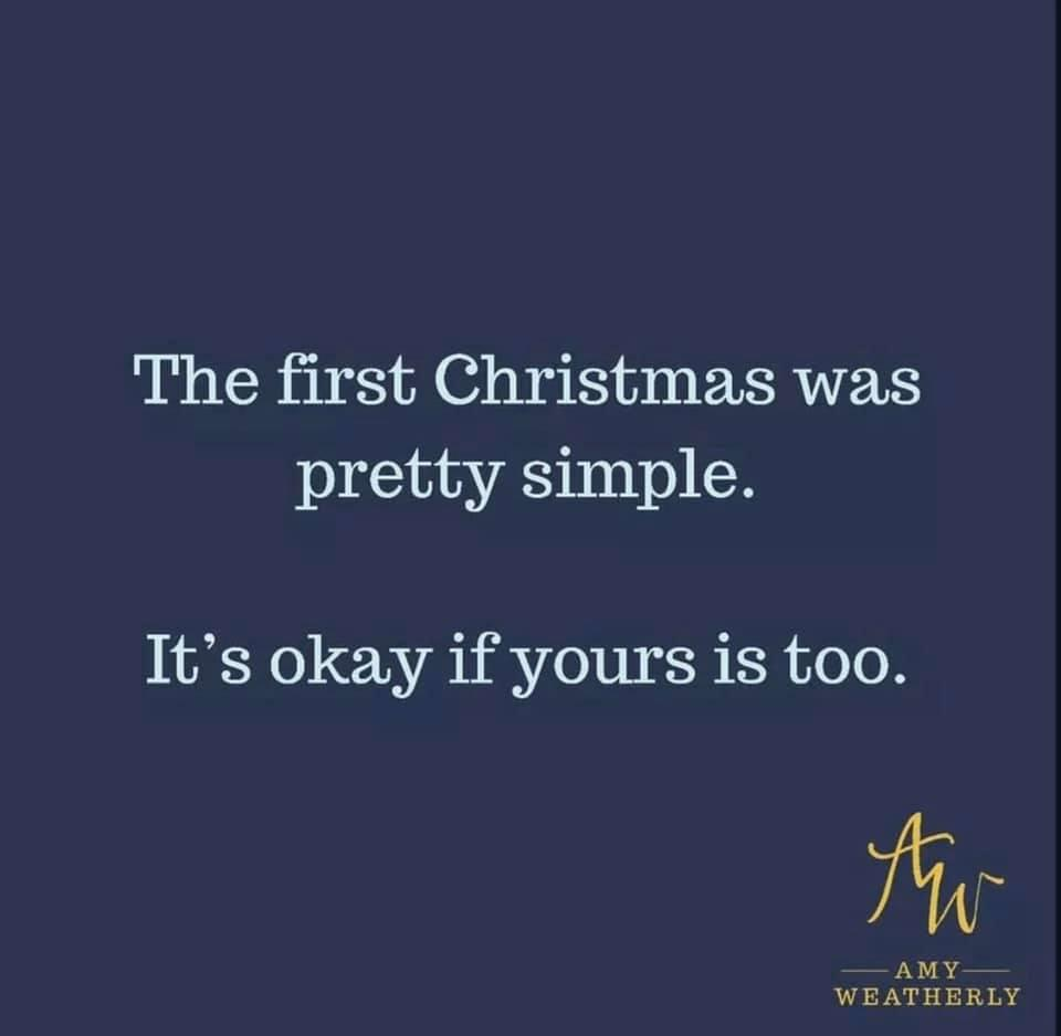 Image result for the first christmas was simple quote