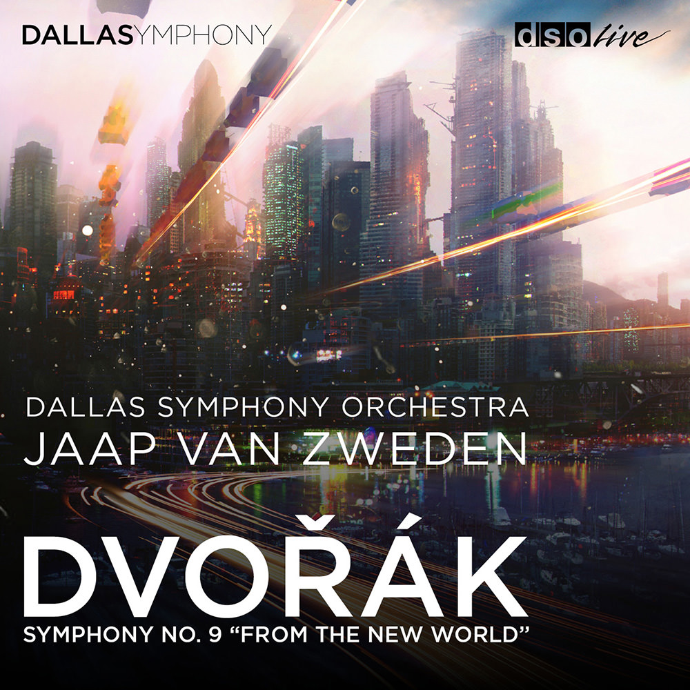 Dallas Symphony Orchestra Dvok Symphony No 9 From the New World in HighResolution Audio