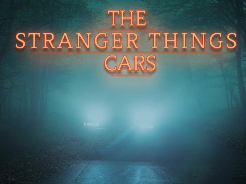 Stranger Things Cars