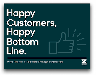 Happy customers happy bottom line  Zendesk Library
