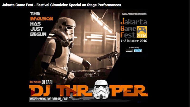 Jakarta Game Fest 2016 | DJ Throoper
