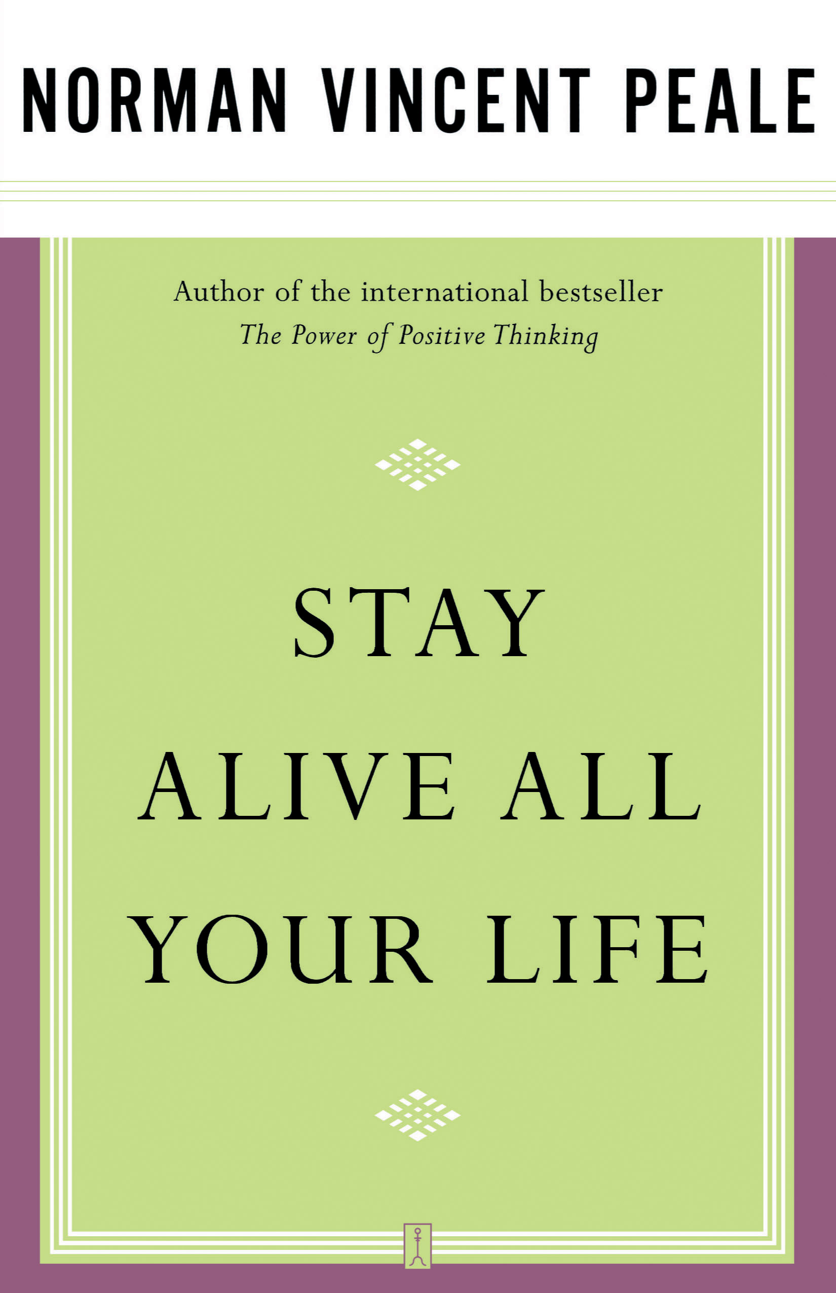 Stay Alive All Your Life Book By Dr Norman Vincent