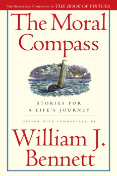 The Moral Compass  Book by William J Bennett  Official