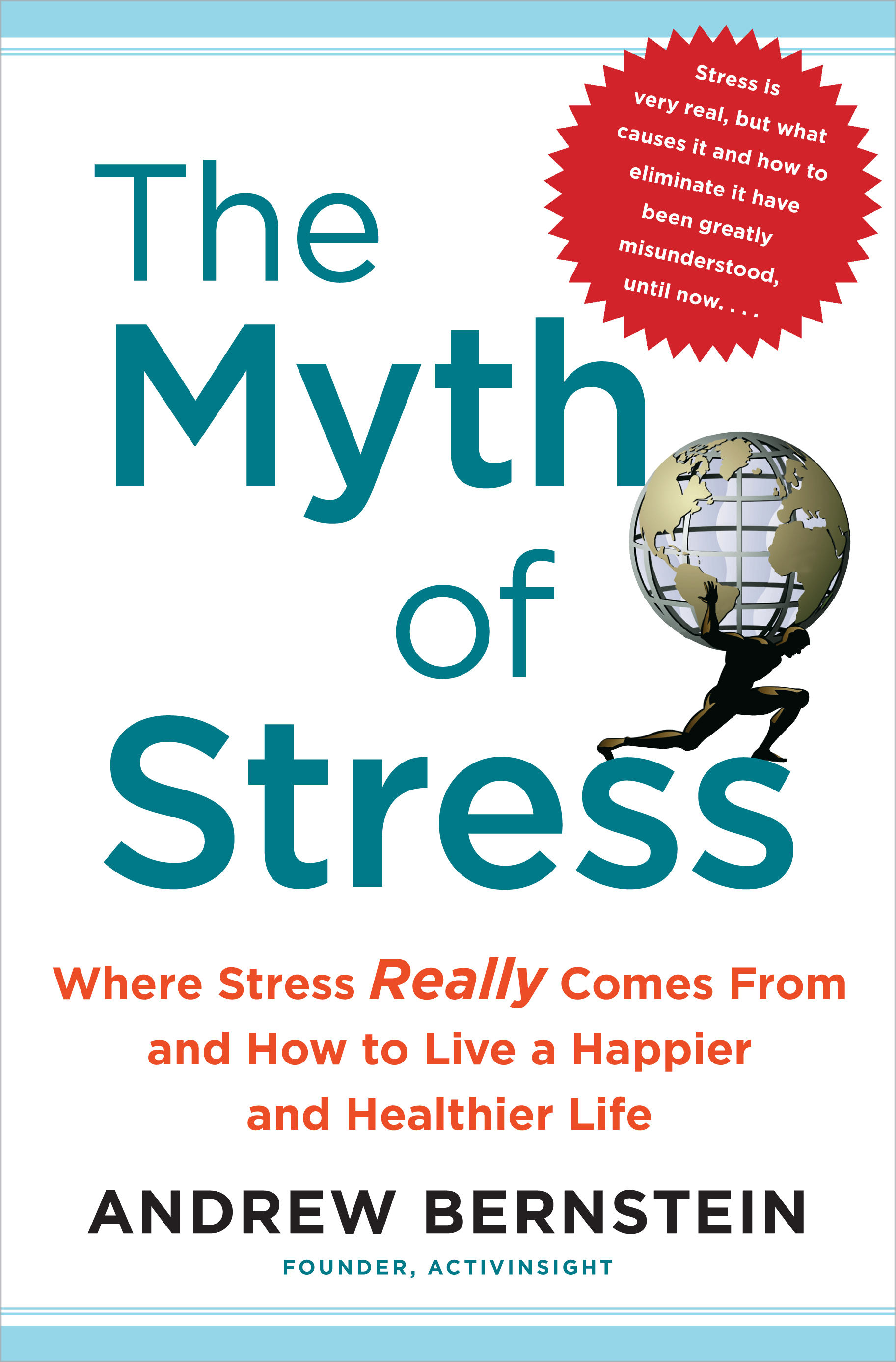 The Myth Of Stress
