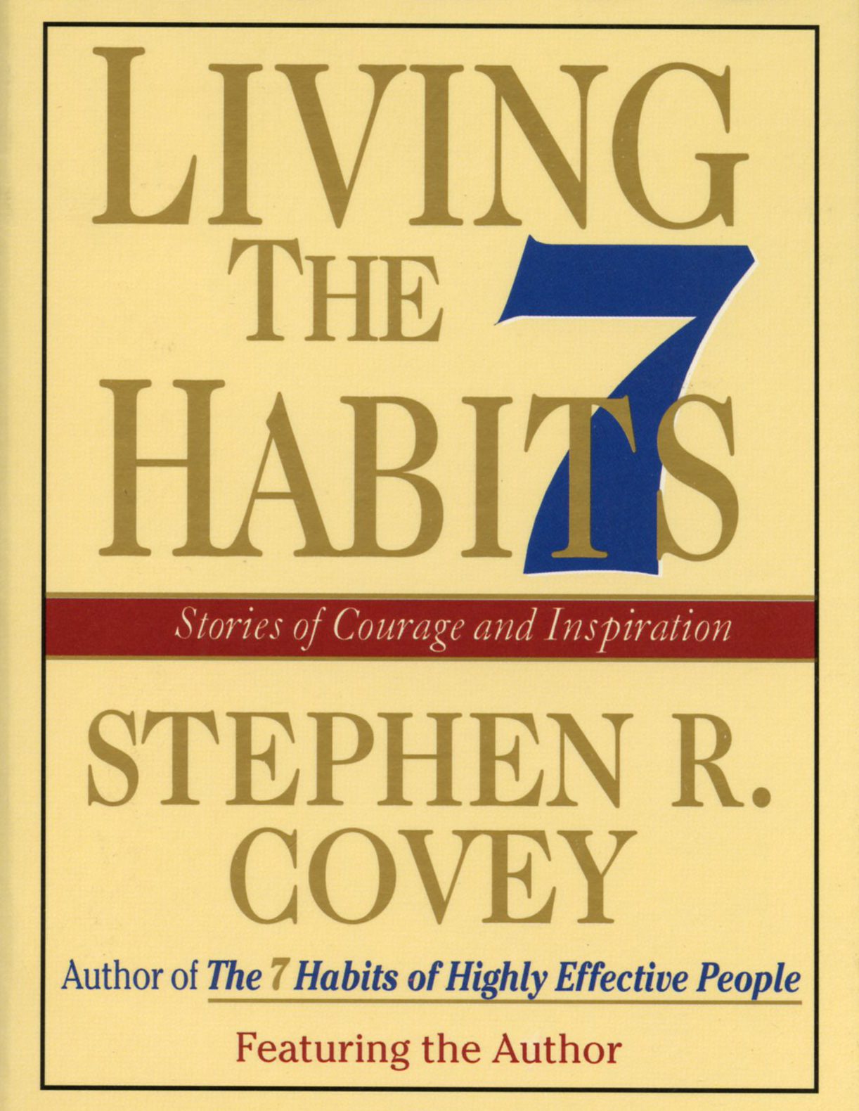 Living The 7 Habits Audiobook By Stephen R Covey