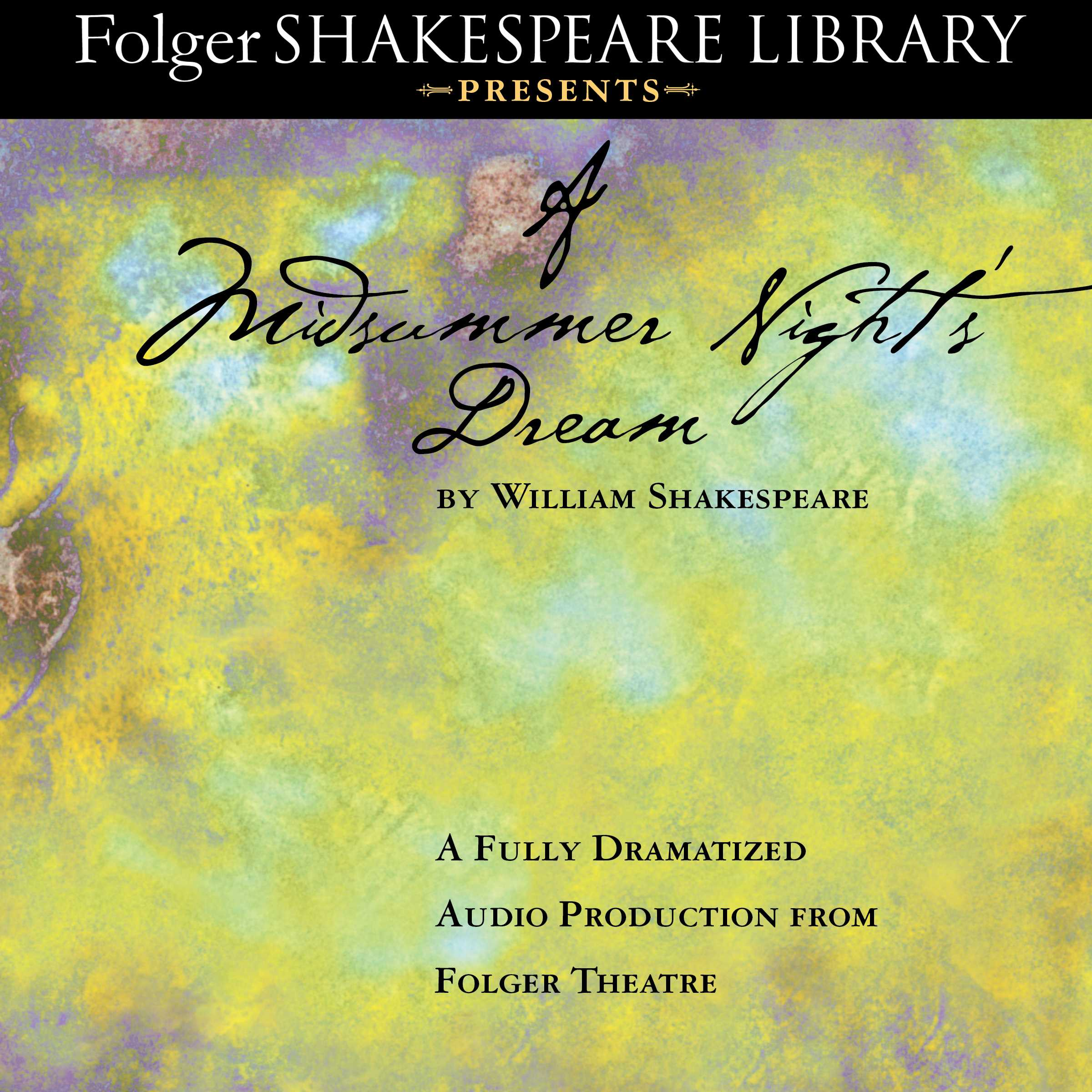 A Midsummer Night S Dream Audiobook By William Shakespeare