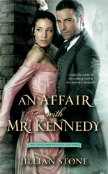 An Affair with Mr. Kennedy by Jillain Stone