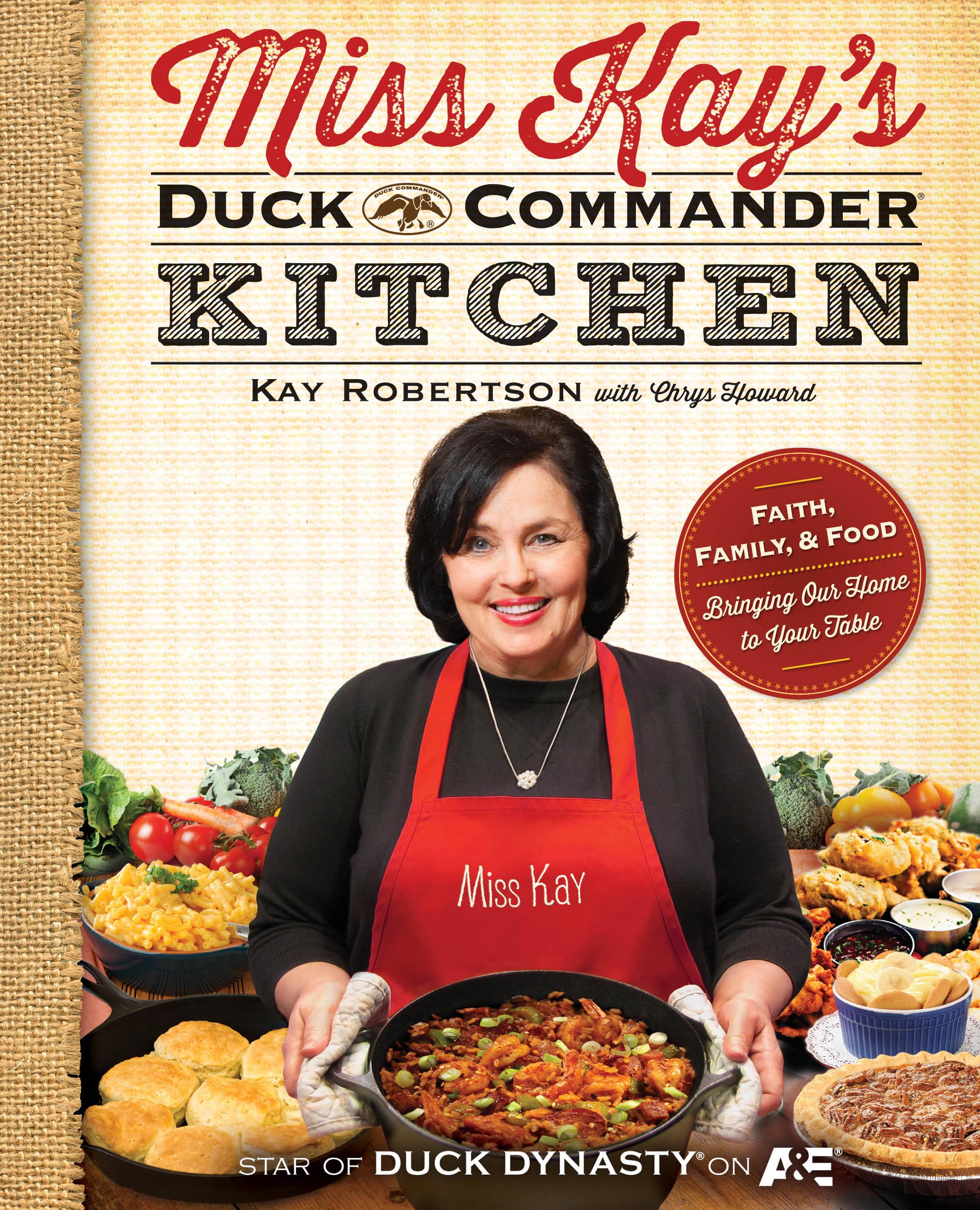 Miss Kays Duck Commander Kitchen Book By Kay Robertson