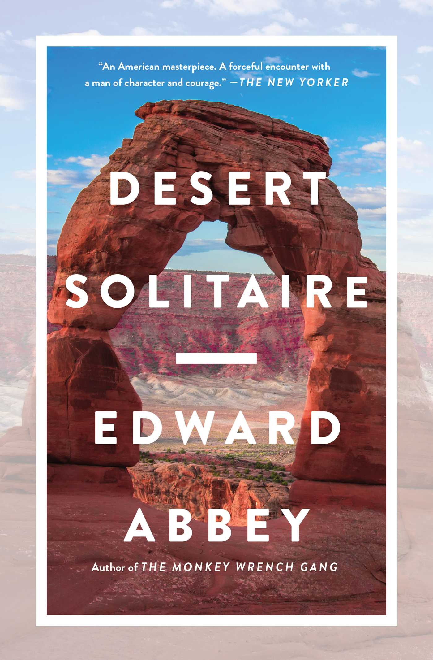 Desert Solitaire Book By Edward Abbey Official Publisher Page