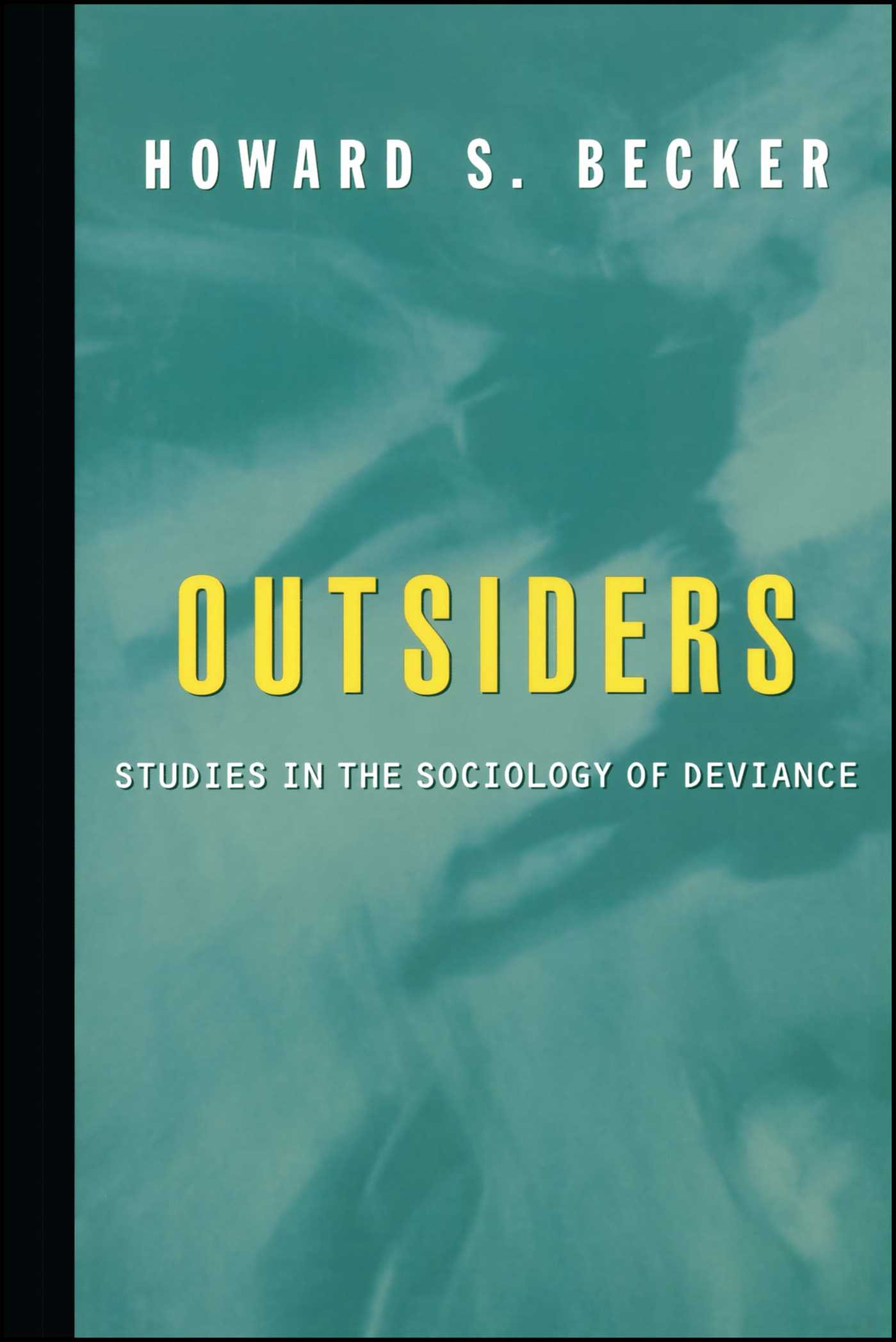 Outsiders  Book by Howard S Becker  Official Publisher