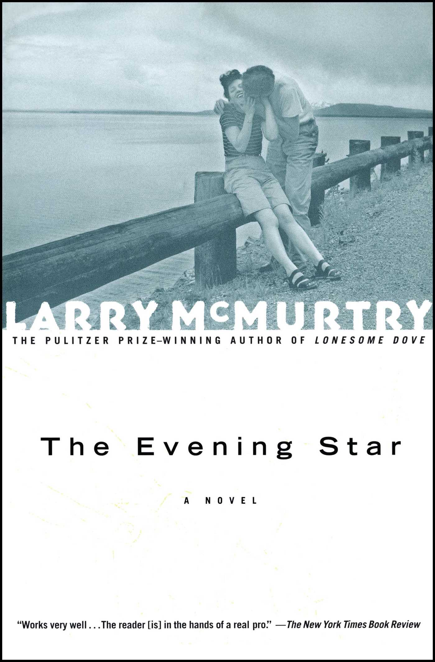 The Evening Star Book By Larry McMurtry Official Publisher Page