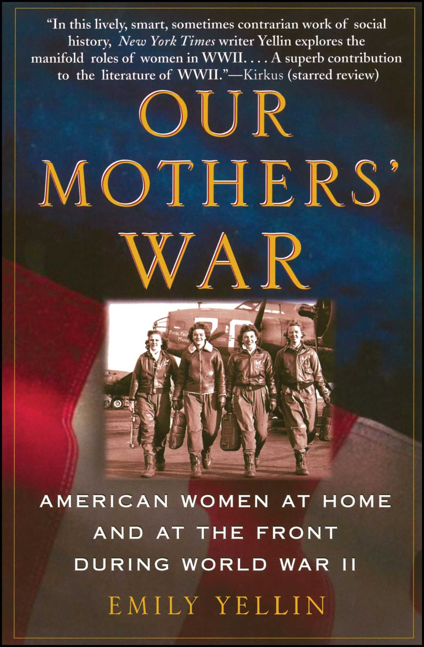 Our Mothers' War Book By Emily Yellin Official Publisher Page