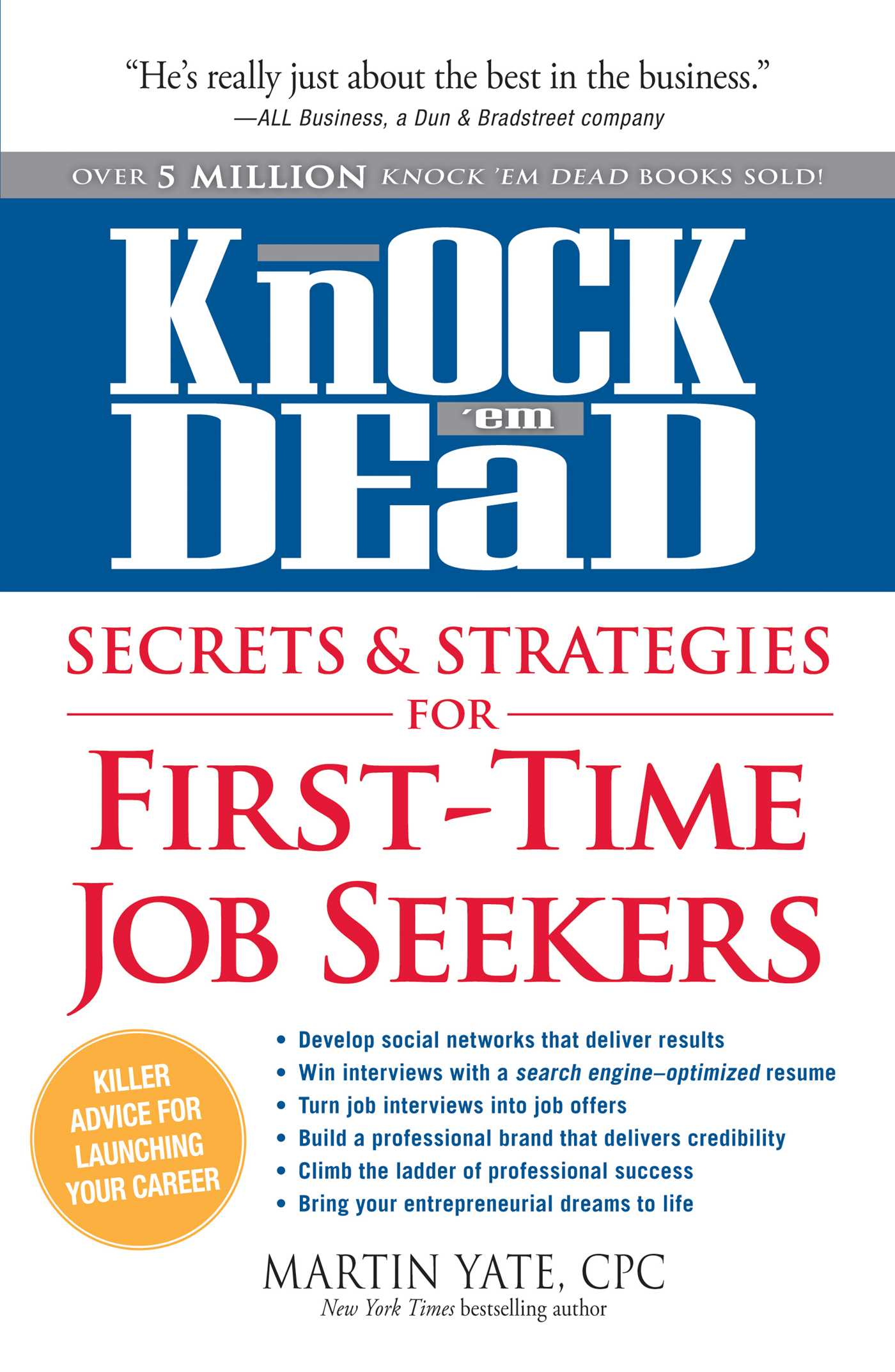 Resume Examples For First Time Job Seekers Knock 39em Dead Secrets And Strategies For First Time Job