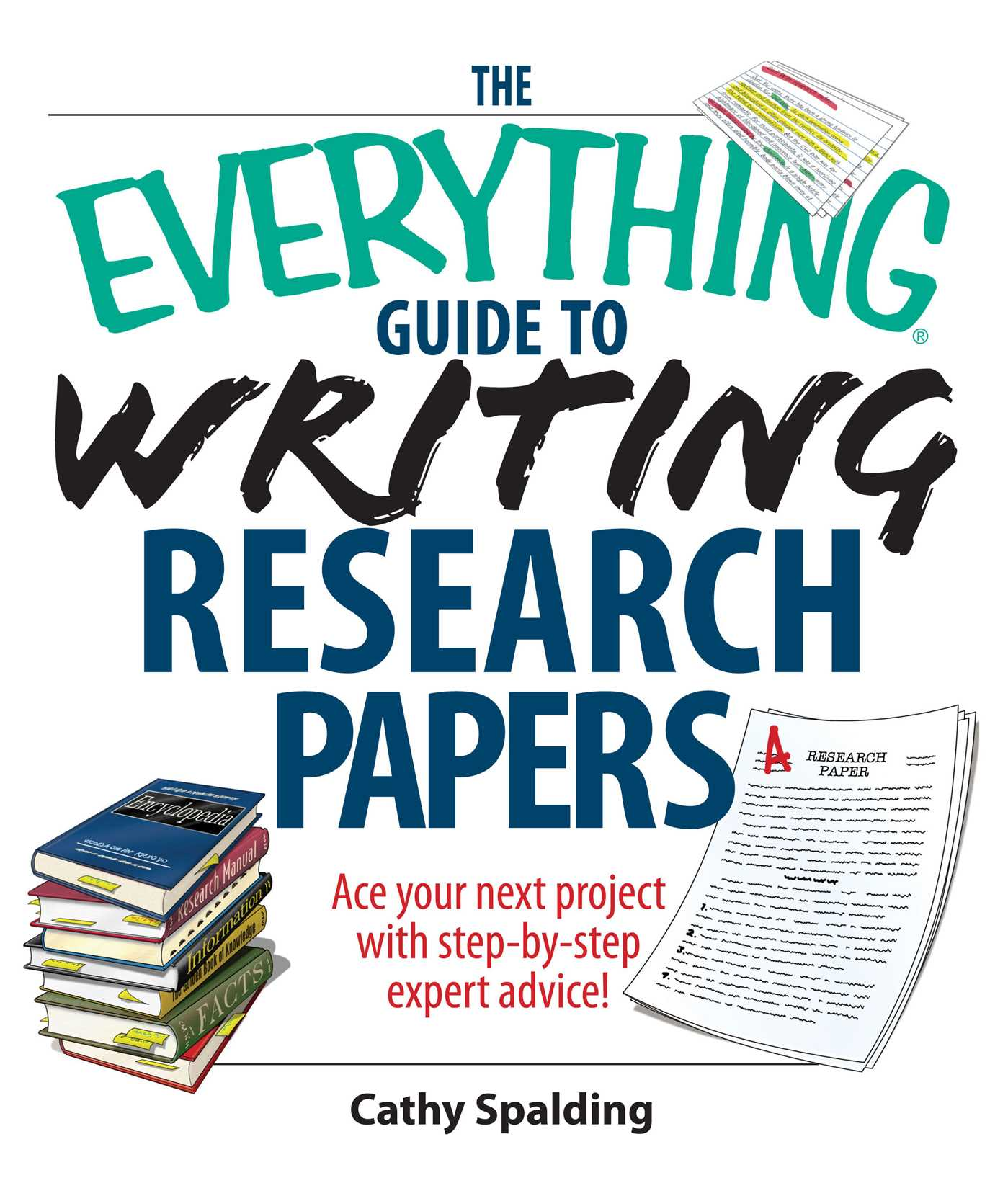 The Everything Guide To Writing Research Papers Book EBook By Cathy