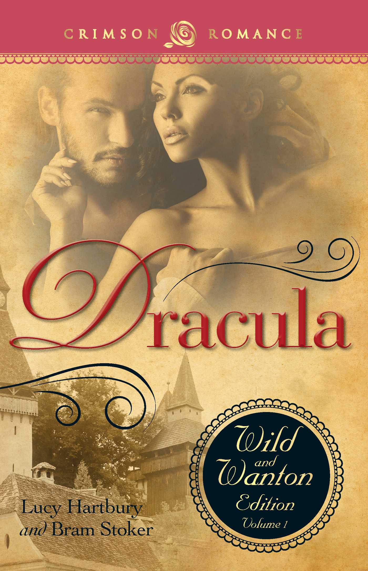 Dracula The Wild And Wanton Edition Volume 1 EBook By Lucy Hartbury