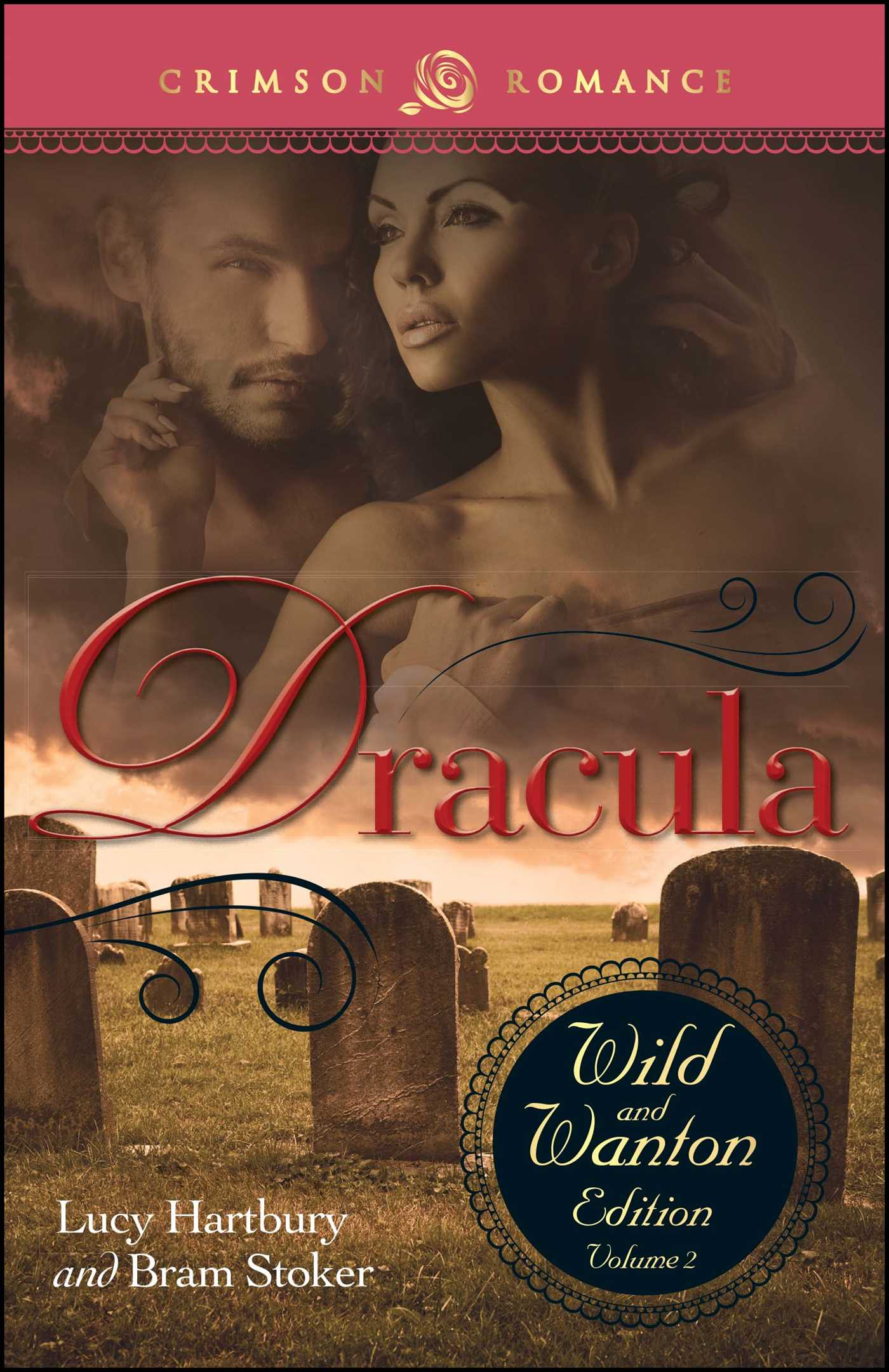 Dracula The Wild And Wanton Edition Volume 2 Book By Lucy