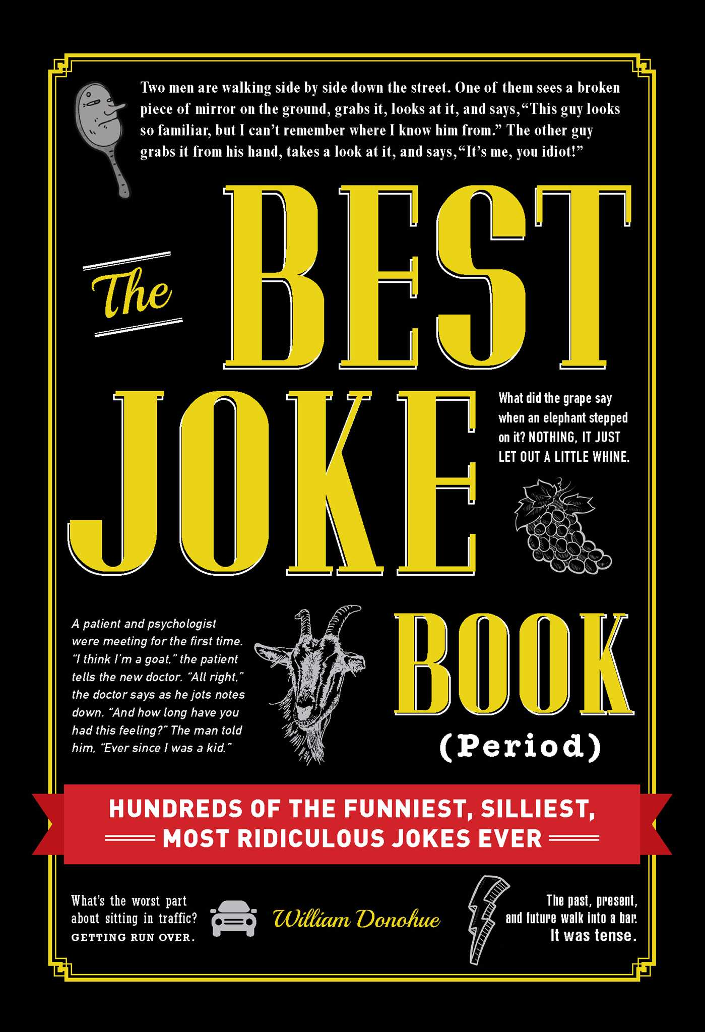 The Best Joke Book Period  Book by William Donohue