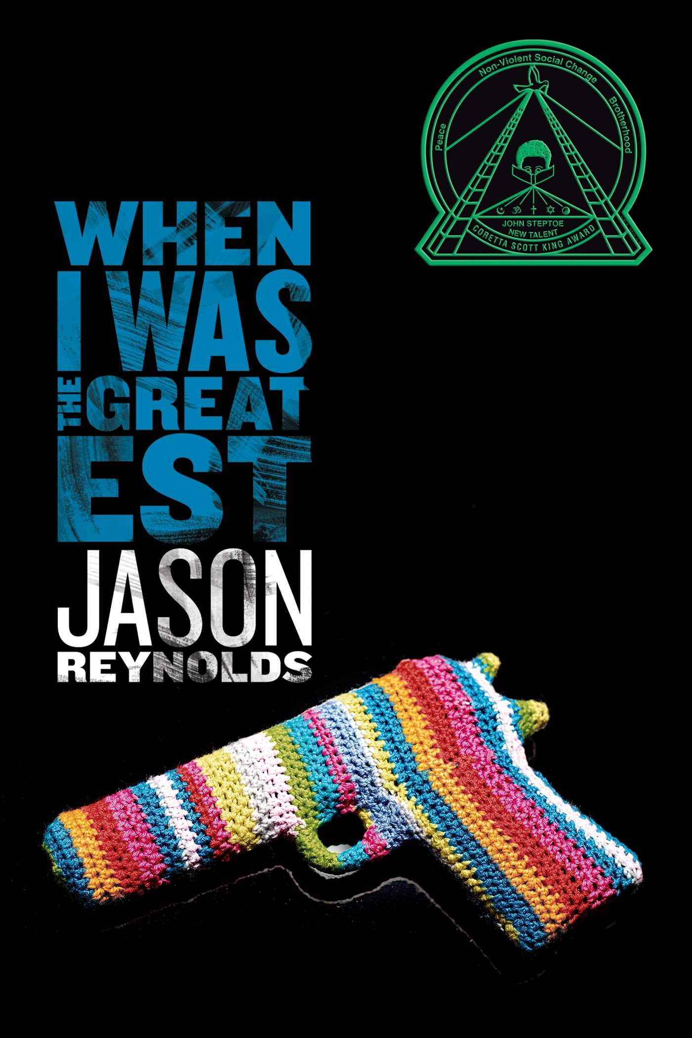 Image result for jason reynolds when i was the greatest