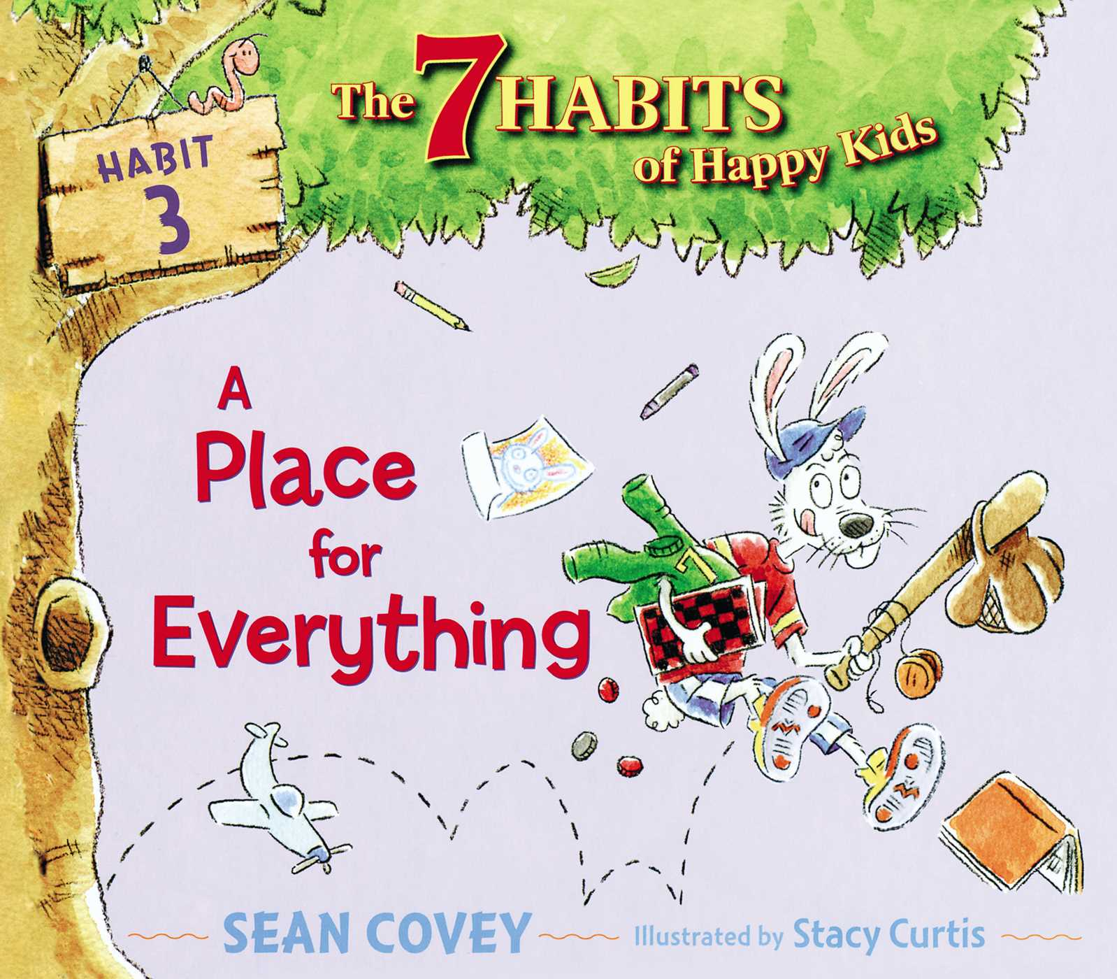 A Place For Everything Ebook By Sean Covey Stacy Curtis
