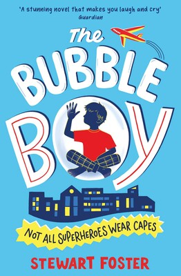 The Bubble Boy  Book by Stewart Foster  Official