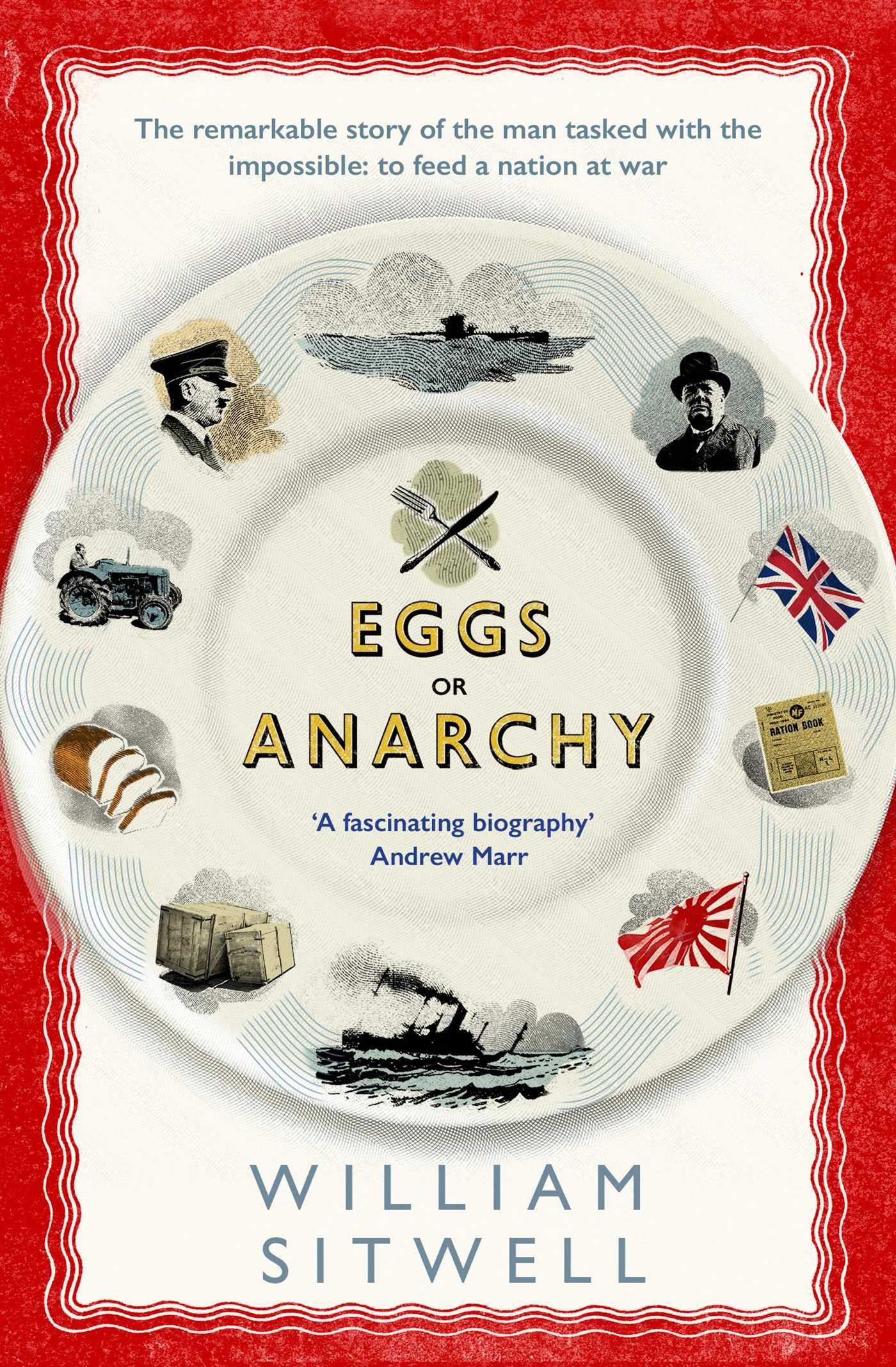 Image result for Eggs or Anarchy' by William Sitwell