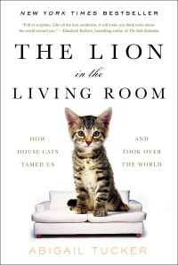 The Lion in the Living Room | Book by Abigail Tucker ...