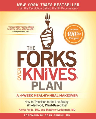 The Forks Over Knives Plan | Book by Alona Pulde. Matthew Lederman. Marah Stets. Brian Wendel. Darshana Thacker | Official Publisher Page | Simon ...