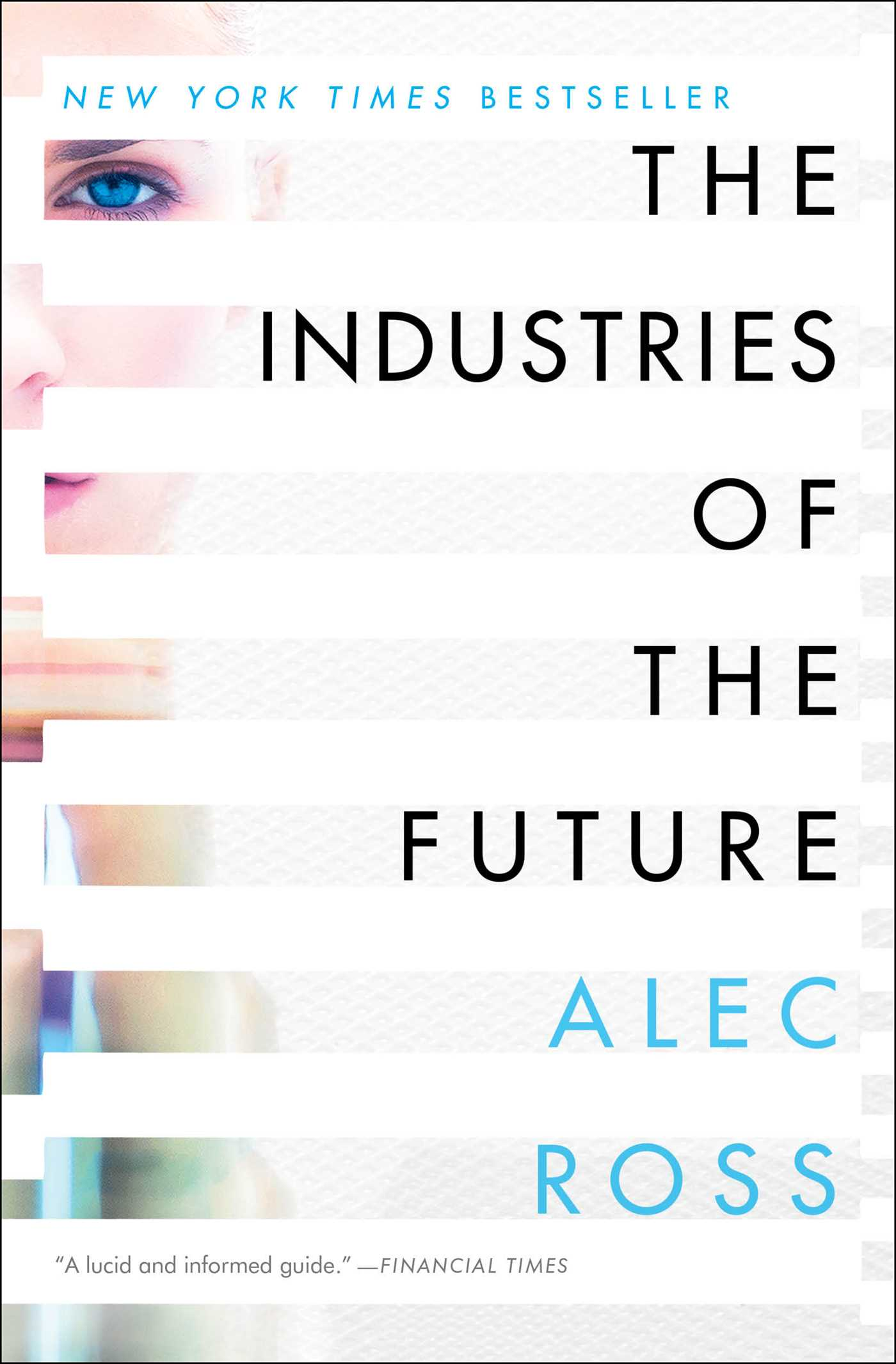 The Industries of the Future  Book by Alec Ross  Official Publisher Page  Simon  Schuster Canada