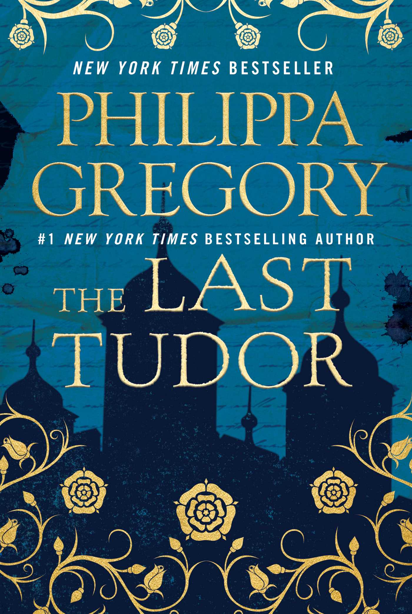 The Last Tudor Book By Philippa Gregory Official