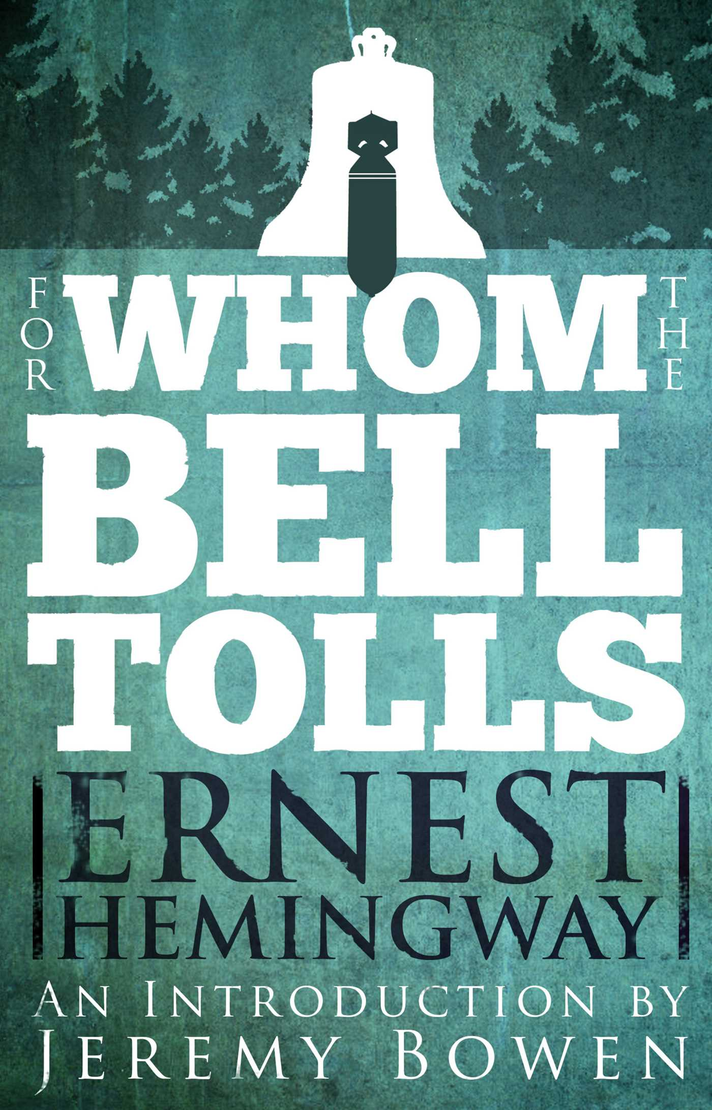 For Whom The Bell Tolls EBook By Ernest Hemingway Official