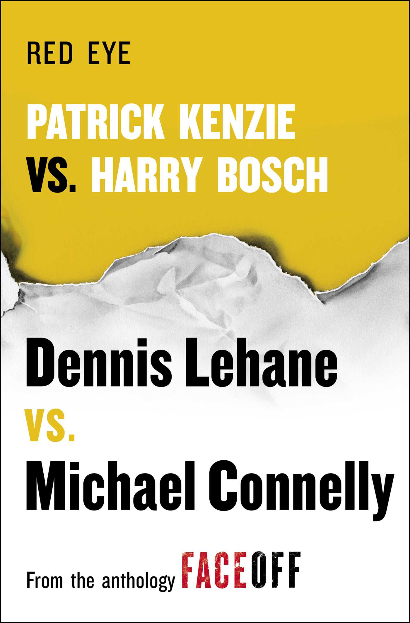 Resultat d'imatges de red eye dennis lehane michael connelly