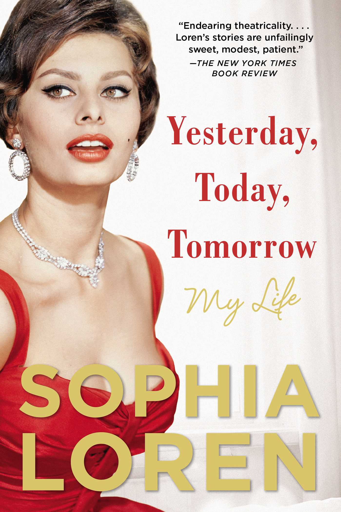 Yesterday Today Tomorrow  Book by Sophia Loren