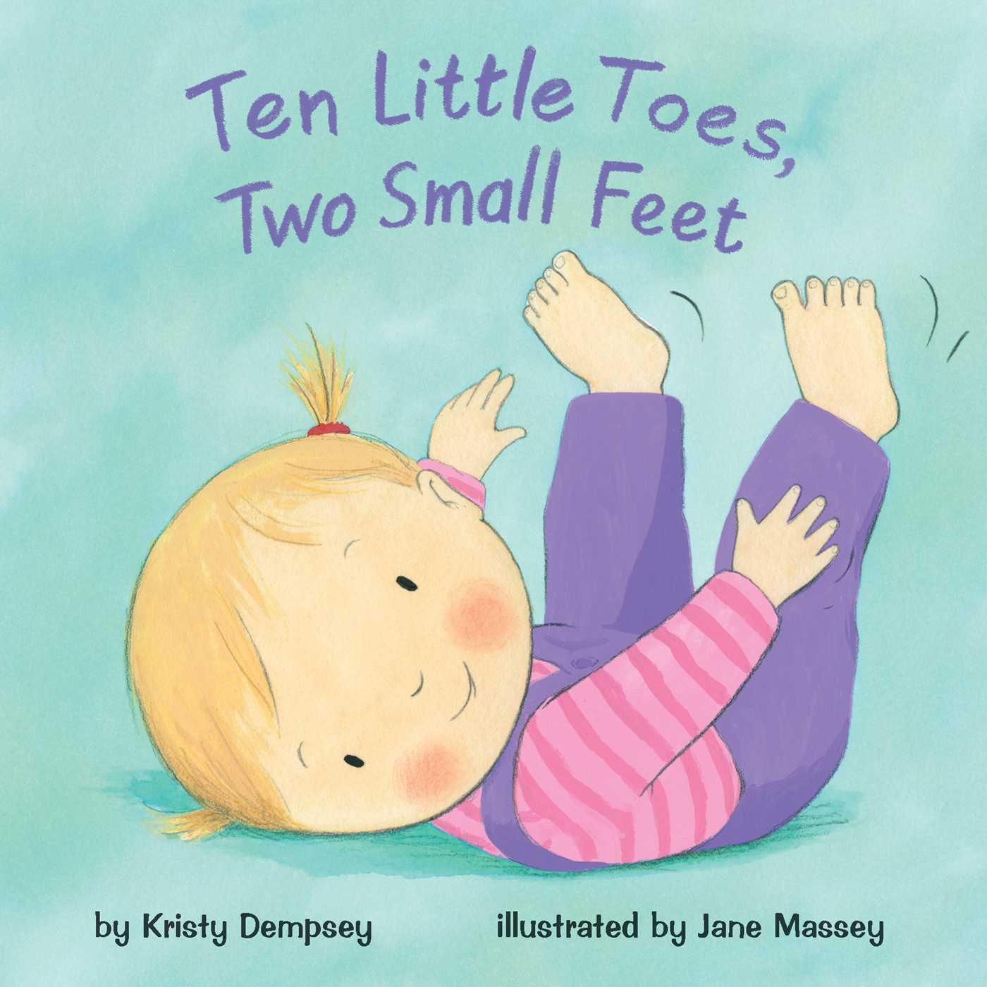 Ten Little Toes Two Small Feet