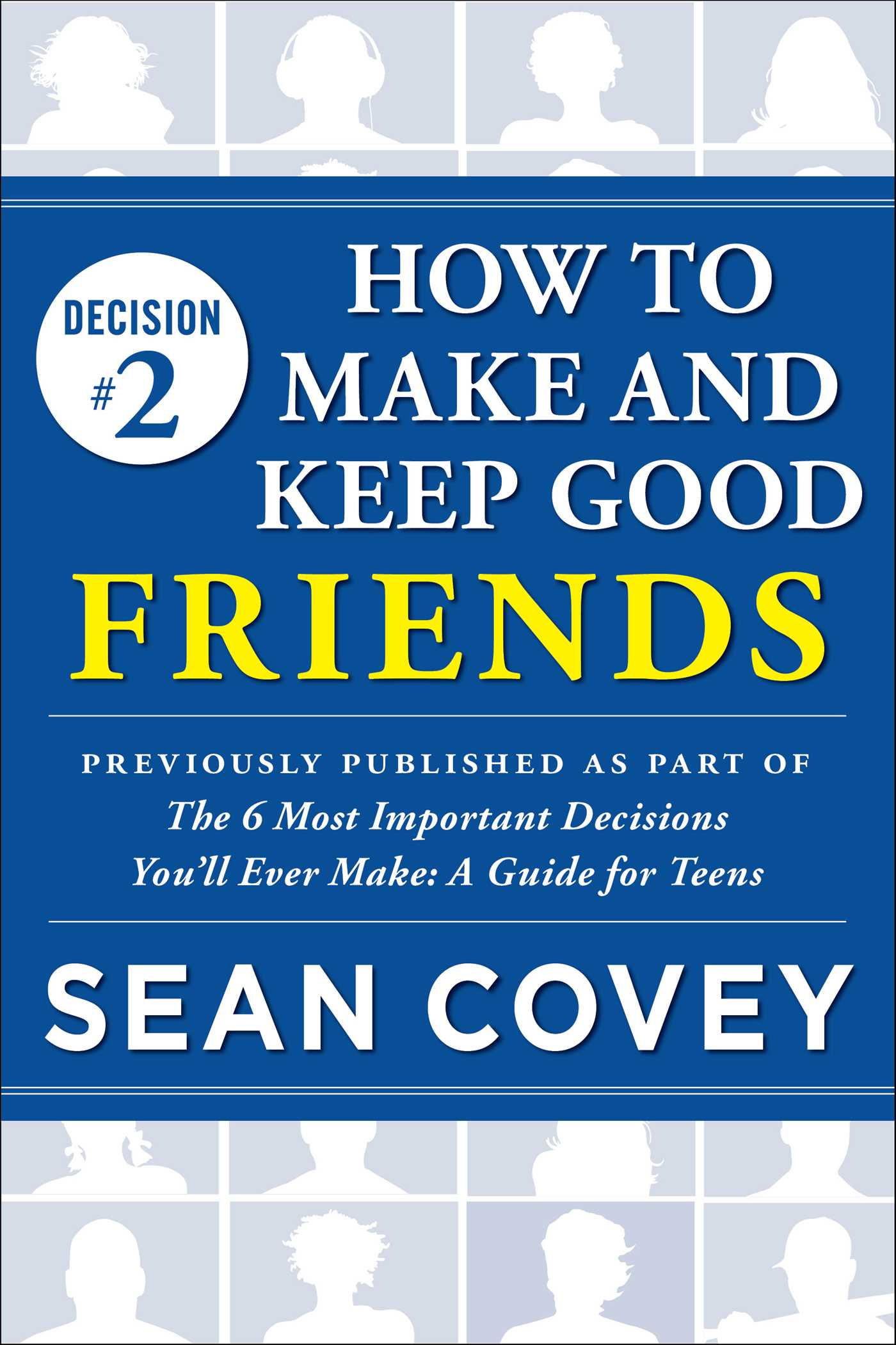 Decision 2 How To Make And Keep Good Friends Ebook By