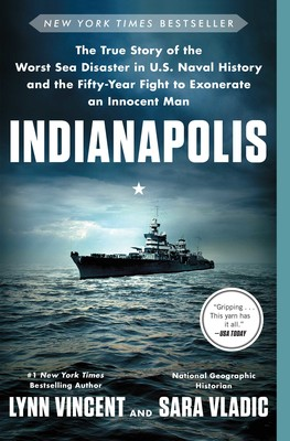Indianapolis Book By Lynn Vincent Sara Vladic Official