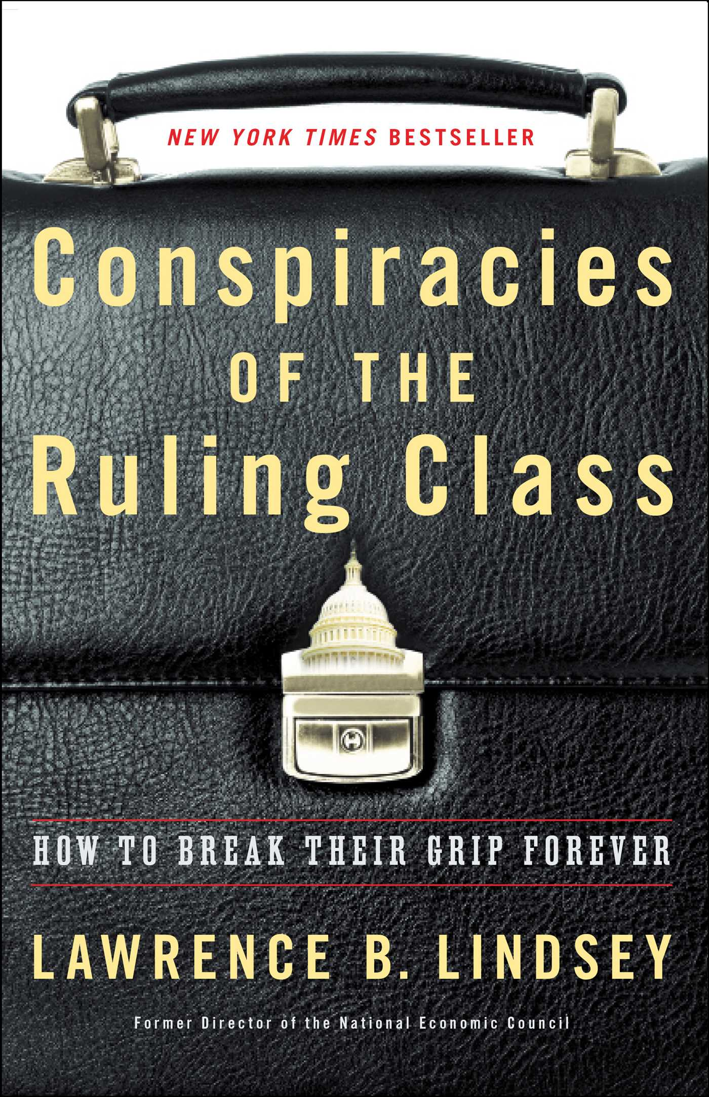 Image result for conspiracies of the ruling class by book cover lawrence b lindsey