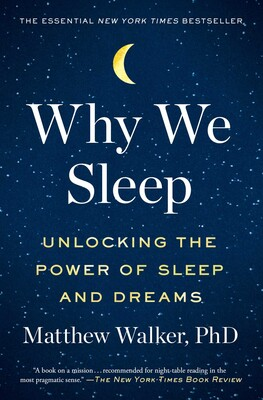 Why We Sleep  Book by Matthew Walker  Official Publisher Page  Simon  Schuster