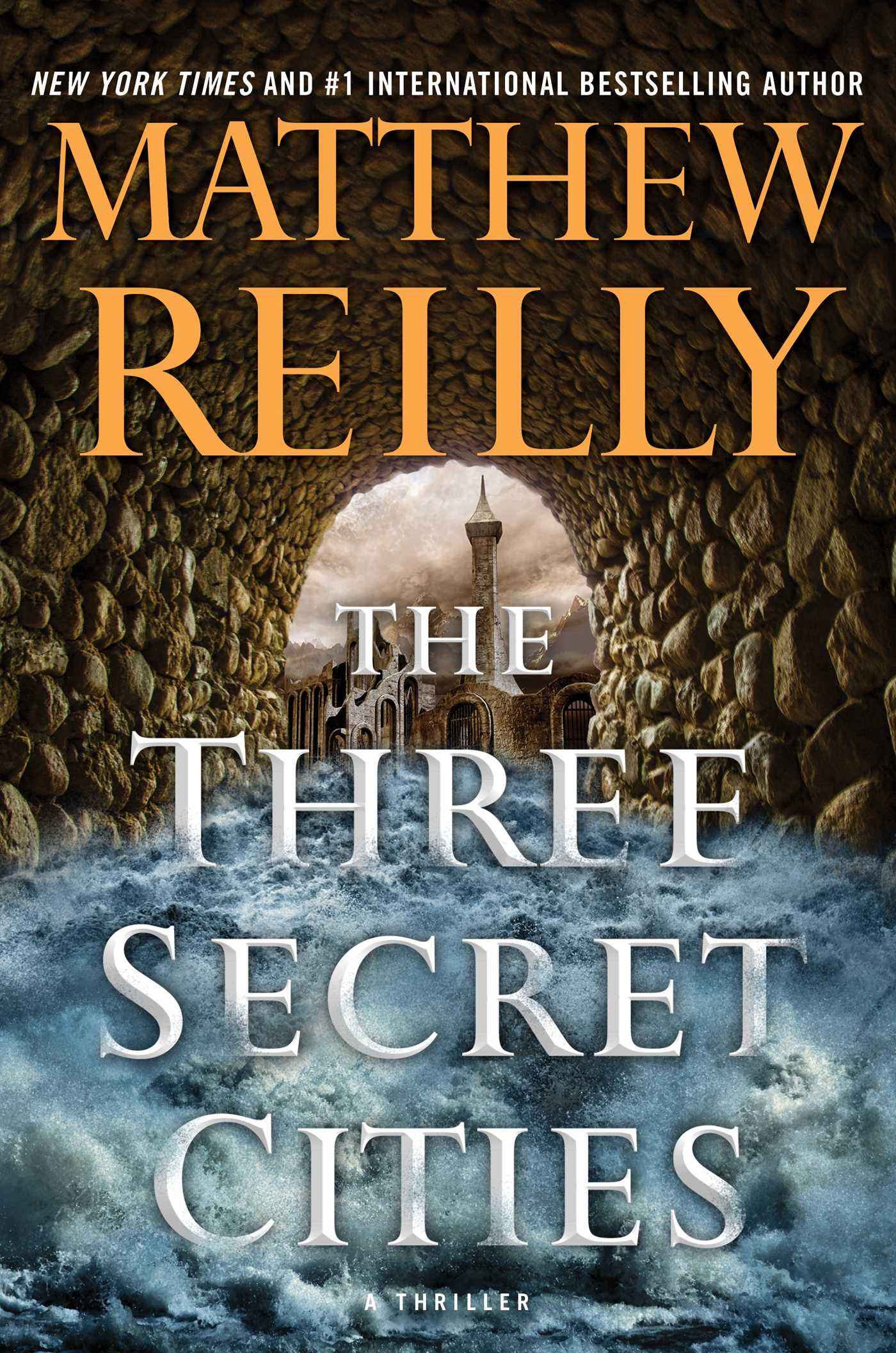 The Three Secret Cities  Book by Matthew Reilly  Official Publisher Page  Simon  Schuster Canada